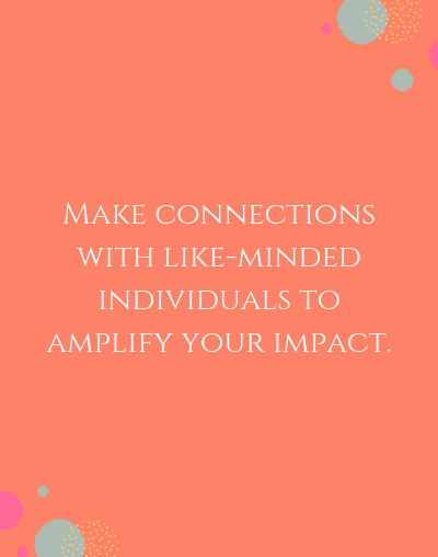 Make Meaningful Connections