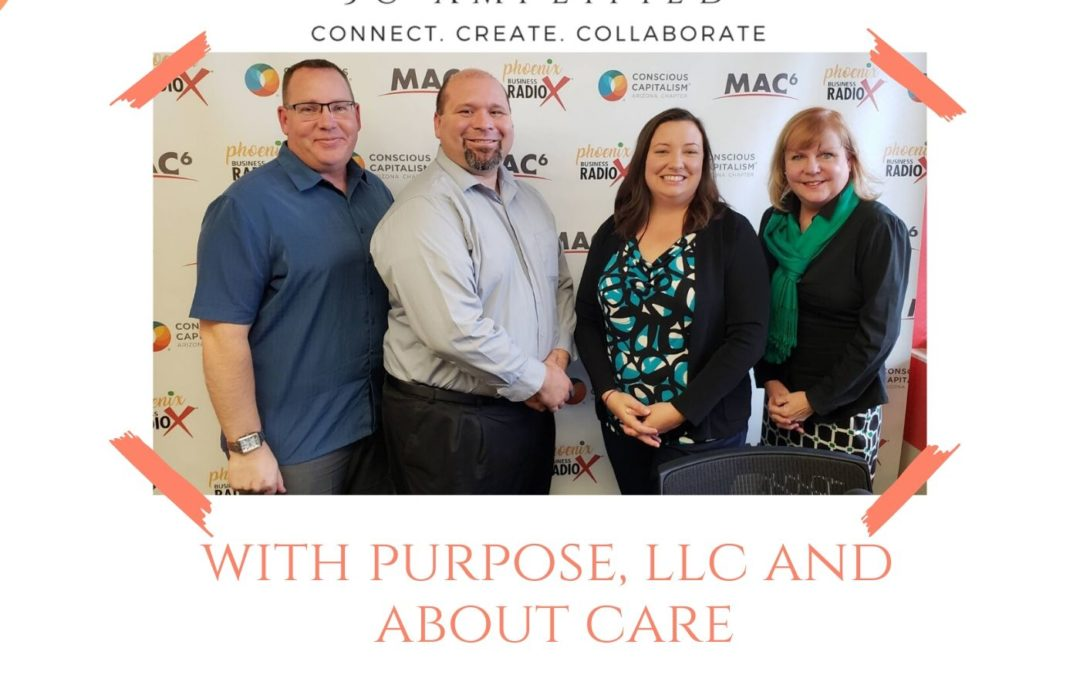 With Purpose LLC with Chris Aird and Brandon Pickett and About Care CEO Ann Marie McArthur
