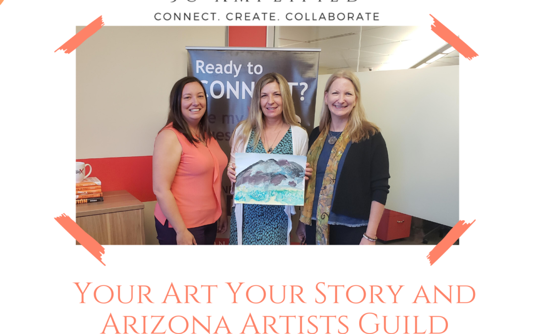 Kristel Nielsen with Your Art Your Story and Tess Mosko Scherer with Arizona Artists Guild