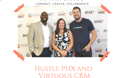 David Cady with Virtuous CRM and Oye Waddell with Hustle PHX