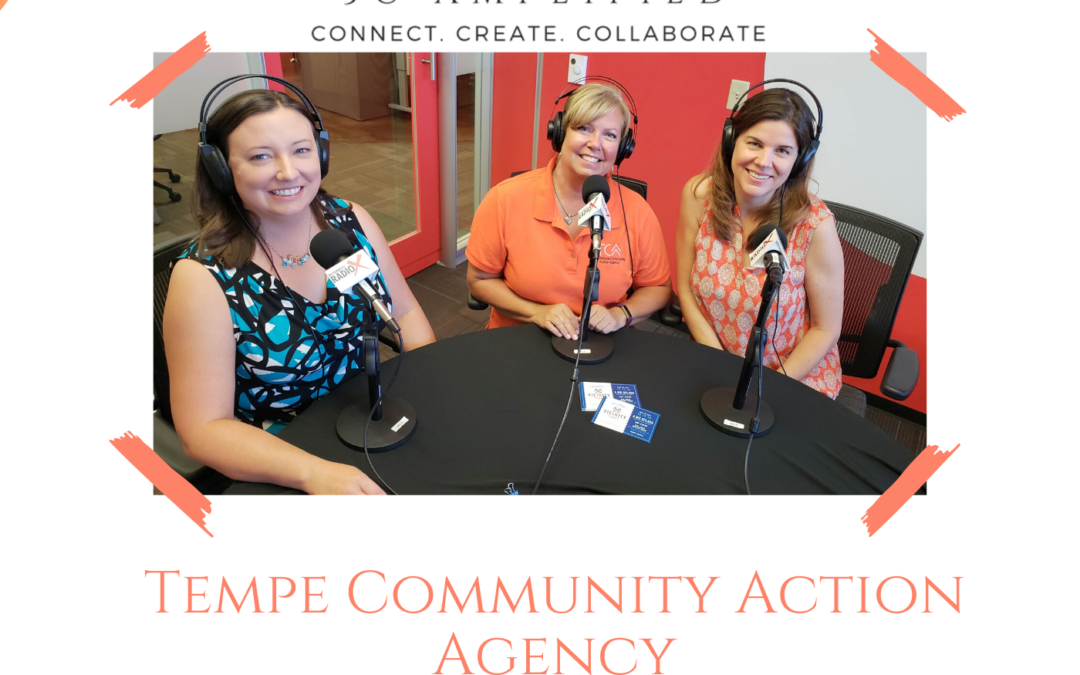 Tempe Community Action Agency with Sophia Campbell and Theresa Mckenzie